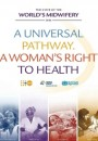 A Universal Pathway. A Woman's Right to Healt