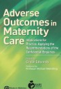Adverse Outcomes in Maternity Care